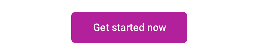 Button that says get started now